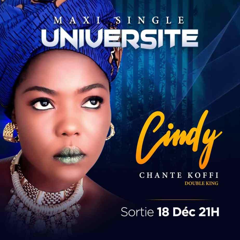 Cindy chante Koffi: «Maxi single UNIVERSITE» sort le 18 décembre à21h